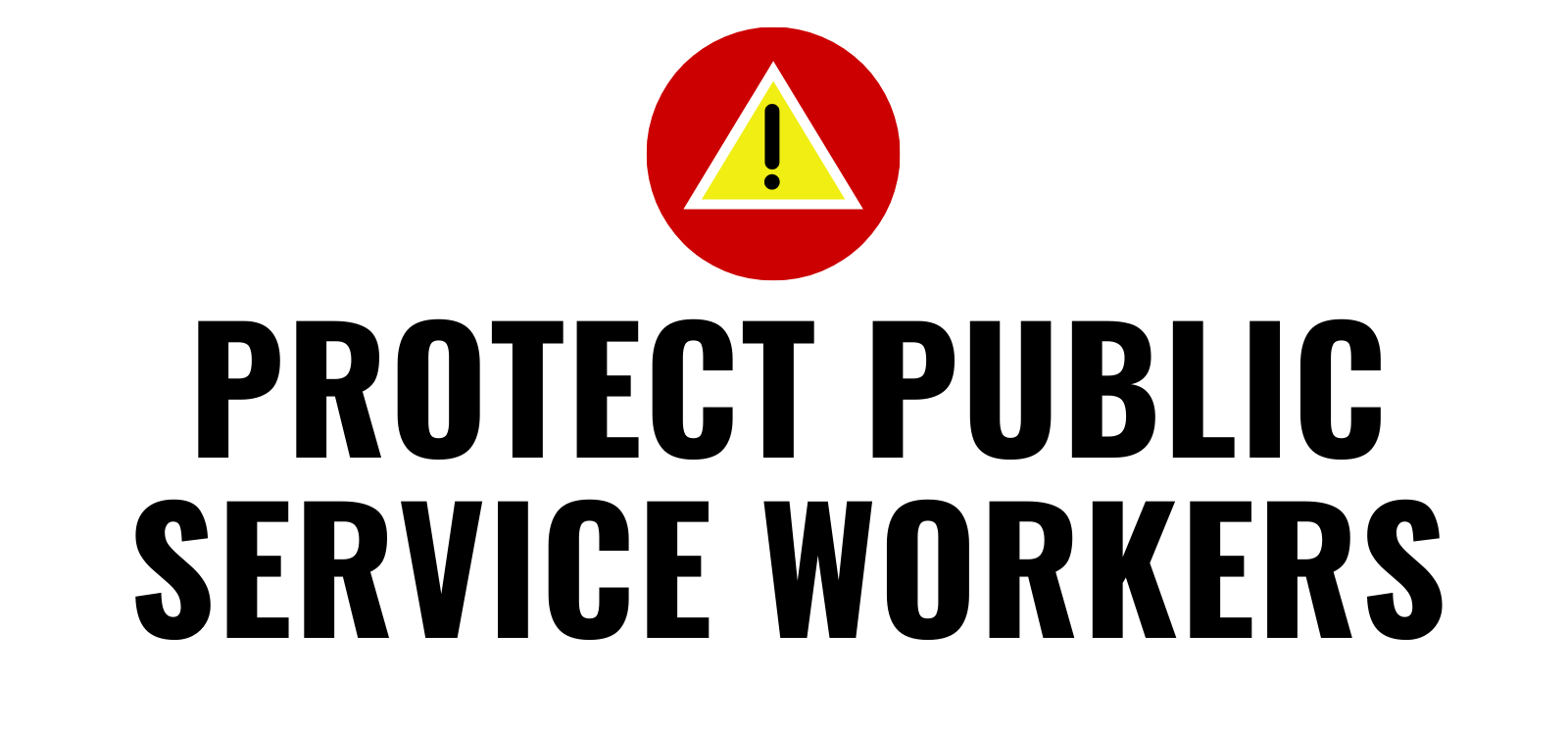 Protect Public Service Workers